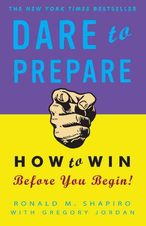 Dare to Prepare By Shapiro, Ronald M./ Jordan, Gregory