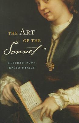 The Art of the Sonnet By Burt, Stephen/ Mikics, David