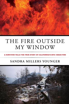 The Fire Outside My Window By Younger, Sandra Millers