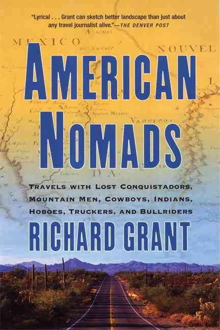 American Nomads By Grant, Richard
