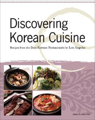 Discovering Korean Cuisine By Park, Allisa