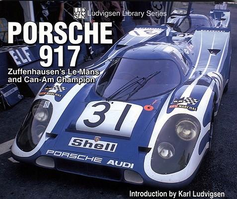 Porsche 917 By Ludvigsen, Karl (INT)